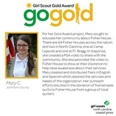 Hats off to Mary for earning her Girl Scout Gold Award! Mary educated her community about Fisher Houses through the creation of an informative PSA video and fliers! Her efforts resulted in donated quilts from a group of local quilters! Way to go, Girl Scout!