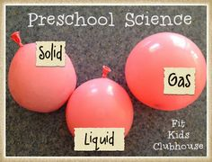 States of Matter for PreK! Yes! Fit Kids Clubhouse: Clubhouse Truth: Preschool Science Matters. matter