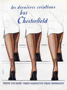 Chesterfield stockings, 1951 - Illustration by A. Vintage Stockings, Silk Stockings, Stockings Lingerie, Nylons, Retro Lingerie, Luxury Lingerie, Sewing Lingerie, Vintage Advertisements, Vintage Ads