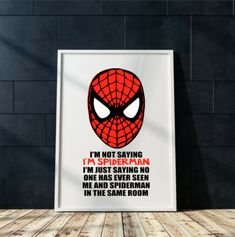 Spiderman wall art Print Printable I'm not saying I'm Spiderman quote printable art Boy's bedroom spiderman print spiderman home wall decor by DDbyArtsyWalls on Etsy Spiderman Wall Art, Spiderman Home, Home Wall Decor, Diy Wall Art, Diy Art, Spider Man Quotes, Responsibility Quotes, Wall Art Quotes, Frames On Wall