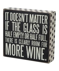 There is Clearly Room For More Wine