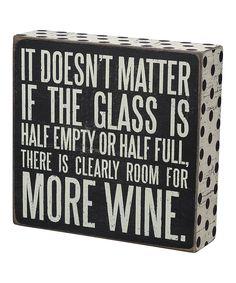'More Wine' Box Sign