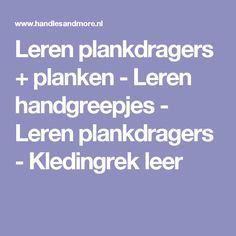 Leren plankdragers + planken - Leren handgreepjes - Leren plankdragers - Kledingrek leer