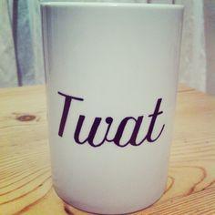 Hand Decorated 'Twat' Mug by Holyflaps on Etsy