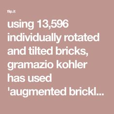 using individually rotated and tilted bricks, gramazio kohler has used 'augmented bricklaying' to build the façade of a winery in greece.gramazio kohler pilots 'augmented bricklaying' for … Brickwork, Pilots, Bricks, Facade, Greece, Greece Country, Brick, Facades