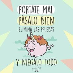 Pasala bien 😀 Funny Thoughts, Happy Thoughts, Cool Phrases, Albert Schweitzer, Need Motivation, Mr Wonderful, Frases Humor, More Than Words, Cute Quotes