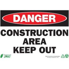 Zing Eco Safety Sign, Danger Construction Area Keep Out, 10Hx14W, Recycled Plastic, Multicolor