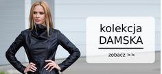 Kurtki skórzane polskiego Producenta - DORJAN zaprasza! Nasz asortyment to m.in.: kurtki skórzane, kurtka skórzana, odzież skórzana