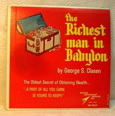 The Richest Man in Babylon  33 1/3 Record Oldest Secret of Obtaining Wealth 1963