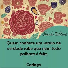 Sorria de verdade.... Chart, My Love, Words, Quotes, Facebook, Pictures, Wise Words, Frases, Thoughts