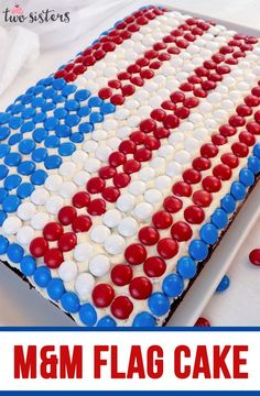 This M&M Flag Cake couldn't be easier to create and it is perfect dessert for a of July party or a Memorial Day BBQ. Fourth Of July Cakes, Fourth Of July Food, 4th Of July Party, July 4th, Patriotic Desserts, 4th Of July Desserts, Strawberry Cheesecake Bites, Best Buttercream Frosting, Flag Cake