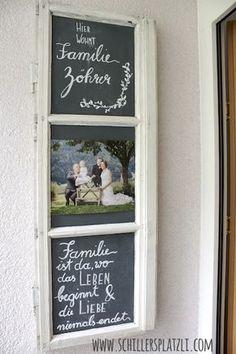 DIY selbermachen T rschild Kreidefarbe lettering alte Fenster chalkboard upcycling Tafelfarbe Sprossenfenster