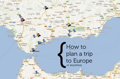 How to plan a trip to Europe!