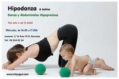 Hipodansa y babies. Actividades bebés lenoarmi barcelona. Clase hipopresivas con tu bebé. Apúntate ya a tu recuperación postparto