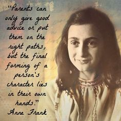 Wisdom Sayings & Quotes QUOTATION – Image : Quotes Of the day – Description Anne Frank, June 1929 – March, 1945 Sharing is Caring – Don't forget to share this quote with those Who Matter ! Quotable Quotes, Wisdom Quotes, Quotes To Live By, Favorite Quotes, Best Quotes, Top Quotes, Daily Quotes, Favorite Things, Anne Frank Quotes