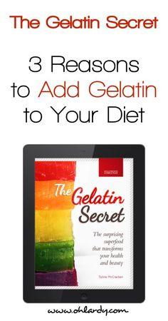3 Benefits of Gelatin in Your Diet - Oh Lardy!