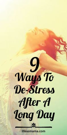 9 Ways To De-Stress After A Long Day
