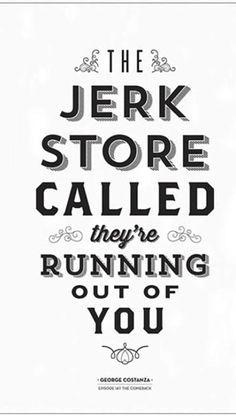 #Quotes #Funny #Jerk