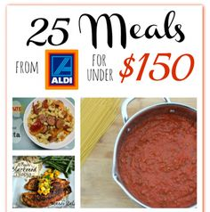 Even if you are not an ALDI shopper this is a nice list of easy recipes to freshen up your summer menu 25 Meals from ALDI for $150 total!