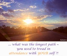 ... what was the longest path ~ you used to tread in #attendance with #YOUR self ?!