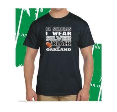 Oakland+Football+I+Wear+Silver+&+Black++T-Shirt+100%+Cotton