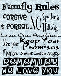 Family rules....love.
