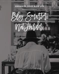 Blog Smarter, Not Ha