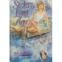 sisters long ago peg kehret