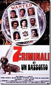 Sette criminali e un bassotto. Bellissimo!!!!!=)=)