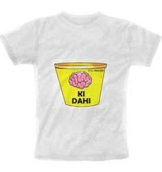 Dimag ki DAHI T-Shirt