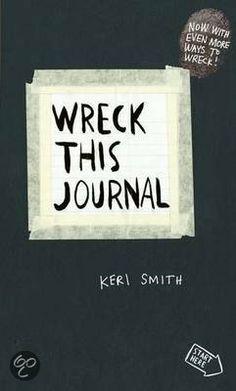 Wreck This Journal (hawwe Annemarije en Rindert oanskaft, doel is om it boek te slopen op allerhanne manieren)