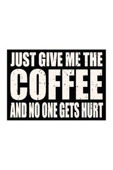 Sixtrees Give Me Coffee Wood Sign