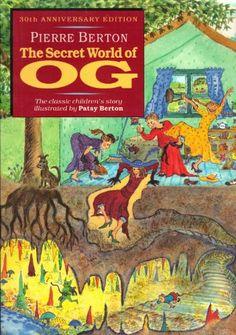 The Secret World of Og by Pierre Berton http://www.amazon.com/dp/077101399X/ref=cm_sw_r_pi_dp_r-0-ub0D1QH53