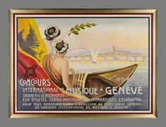 """Genève, Concours International de Musique 1909 by Cuenod C. / 1909 -  International music competition 1909 in Geneva. Two prize-winners in a small boat are entering in the famous """"Rade de Genève"""", a very rare Swiss poster in a large horizontal size."""
