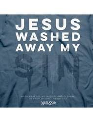 Jesus Washed - Christian T Shirt View 1