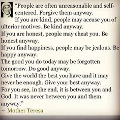 Mother Teresa one of my great role models. Few women can surpass her immense beauty.