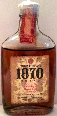 1870 - Kentucky Straight Bourbon Whisky - Brown-Forman