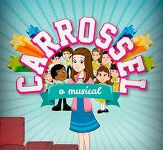 MãeLiteratura: Carrossel, o Musical