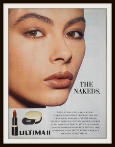 Before Urban Decay went Naked, this Ultima II ad was all the rage. 1991 Ultima II The Nakeds advertisement. Vintage Makeup Ads, Retro Makeup, Vintage Beauty, Vintage Ads, Vintage Trends, Nude Makeup, Eye Makeup Tips, Makeup Products, Richard Avedon