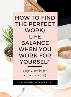 Are you an entrepreneur or business owner who's finding it hard to find a work life balance? Check out awesome strategies and tips to work smarter, not harder. Self care, happiness and productivity are so important and are only truly possible with a balanced lifestyle. Learn how to create a daily routine, goal setting wisdom and get your work life balance into gear! Click through to read the post and save it for others!
