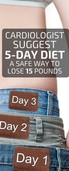 Cardiologist suggests 5 day diet a safe way to lose 15 pounds