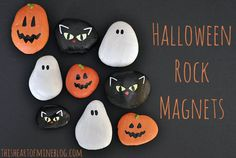 Halloween Rock Magnets. This is a good idea all around, not just Halloween. Would be cute to paint them to coordinate kitchen decor.