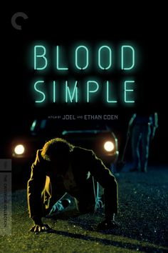 Blood Simple Movie Poster - John Getz, Frances McDormand, Dan Hedaya  #BloodSimple, #JohnGetz, #FrancesMcDormand, #DanHedaya, #JoelCoenEthanCoen, #Thriller, #Art, #Film, #Movie, #Poster