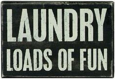 Painted Wooden Box Sign or Shelf Sitter Black Background, White Lettering Reads Laundry Loads Of Fun Measures about wall hang or shelf Laundry Box, Laundry Humor, Laundry Signs, Laundry Rooms, Nada Personal, White Room Decor, Painted Wooden Boxes, Fun Signs, Decorative Signs