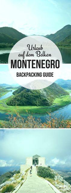 Du planst einen #Urlaub in #Montenegro? Dann wirf einen Blick in unseren #Backpacking Guide für das kleine Land auf dem #Balkan.