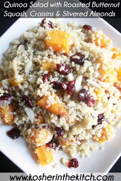 QUINOA SALAD WITH ROASTED BUTTERNUT SQUASH, CRAISINS & SLIVERED ALMONDS: