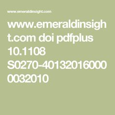 www.emeraldinsight.com doi pdfplus 10.1108 S0270-401320160000032010