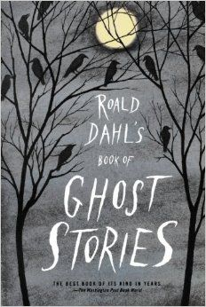 For anyone who loves spooky stories and/or children's literature! Roald Dahl's Book of Ghost Stories by Roald Dahl Good Books, Books To Read, My Books, Dark Books, Free Books, Roald Dahl Books, Beautiful Book Covers, The Villain, Maya Angelou