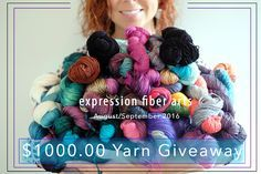 Expression Fiber Arts $1000 Yarn Giveaway. Ends Sept 15, 2016. Enter now!