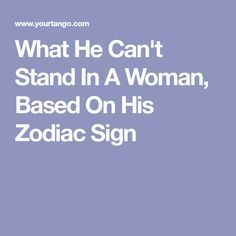 What He Can't Stand In A Woman, Based On His Zodiac Sign Capricorn Men In Love, Aries And Pisces, Cancer And Pisces, Zodiac Signs Sagittarius, Aquarius Woman, Age Of Aquarius, Aries Men, Zodiac Capricorn, Aries Quotes